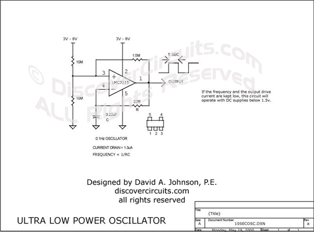 Circuit Ultra Low Power Oscillator designed by David Johnson, P.E.  (May 29, 2000)