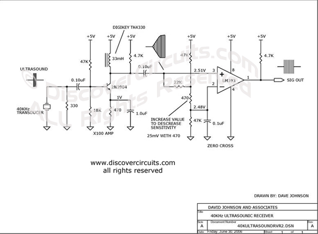 Circuit 40KHz Ultrasound Receiver Circuit designed by David Johnson, P.E. (June 30, 2006)