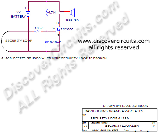Circuit Security Loop Alarm Circuit designed by David Johnson, P.E. (June 30, 2006)