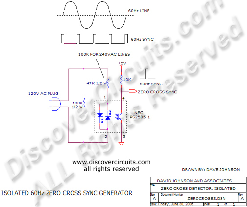 Circuit Isolated 60Hz Zero Cross Sync Generator designed by David Johnson, P.E. (June 30, 2006)