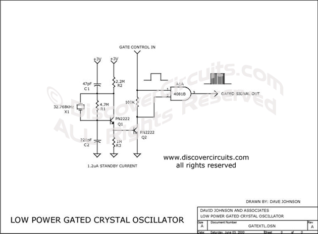 Circuit Low Power Gated Crystal Oscillator designed by David Johnson, P.E. (June 3, 2000)