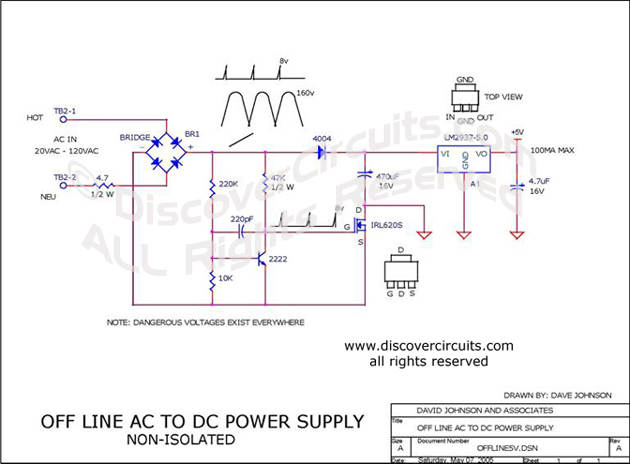 Circuit Off Line AC to DC Power Supply (non-isolated) designed  by Dave Johnson, P.E.  (May 7, 2005)